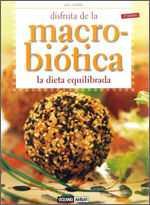 DISFRUTA DE LA MACROBIOTICA