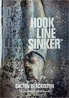 Hook Line Sinker: A Seafood Cookbook