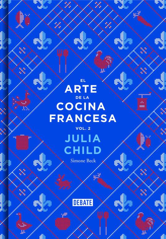 EL ARTE DE LA COCINA FRANCESA VOL. 2