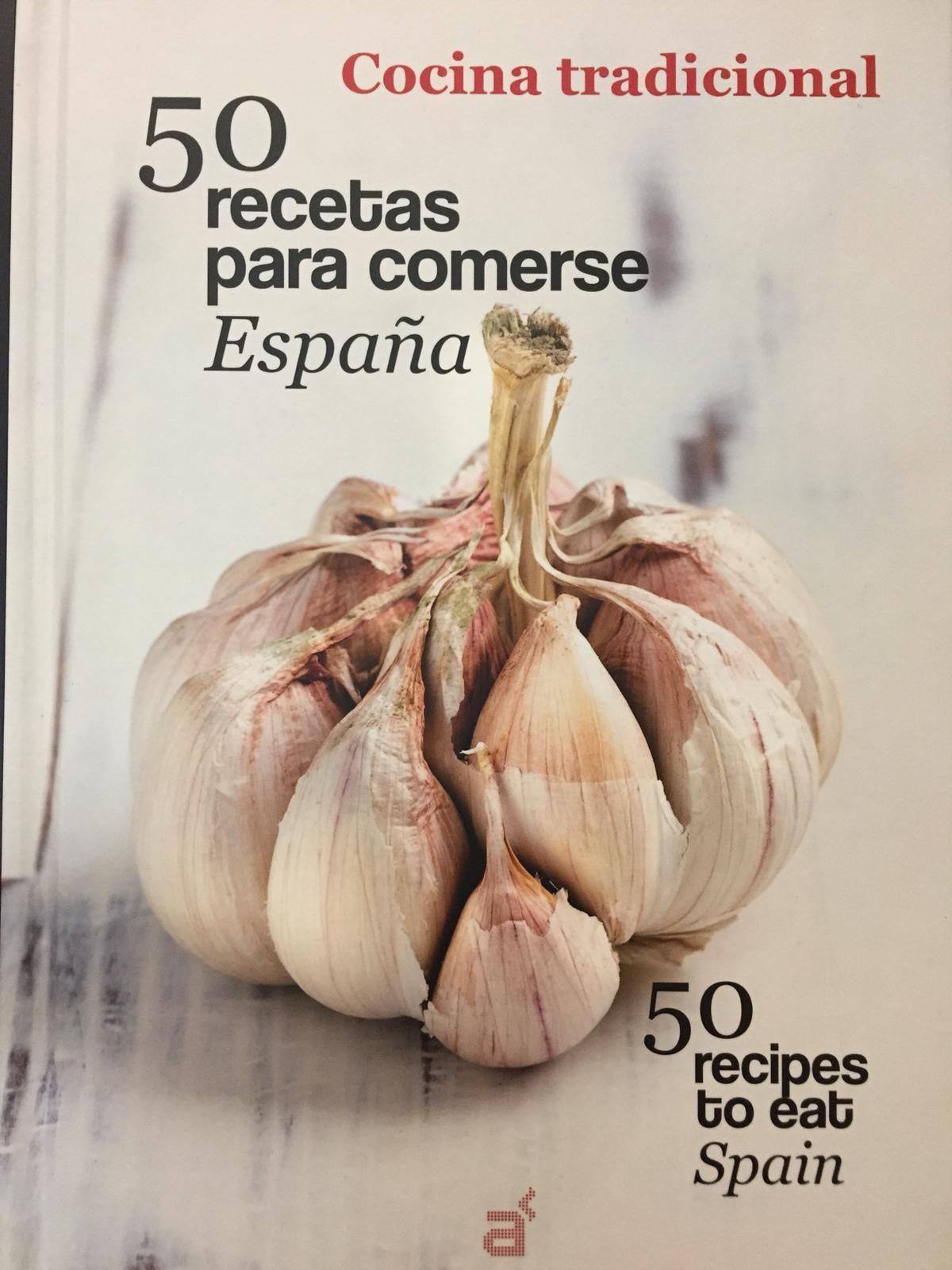 50 RECETAS PARA COMERSE ESPAÑA. COCINA TRADICIONAL