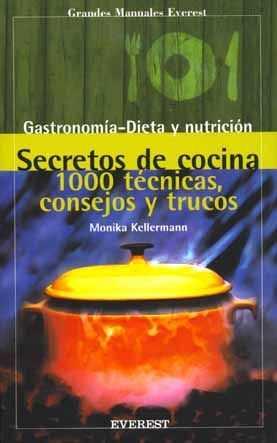 SECRETOS DE COCINA 1000 TECNICAS CONSEJOS Y TRUCOS