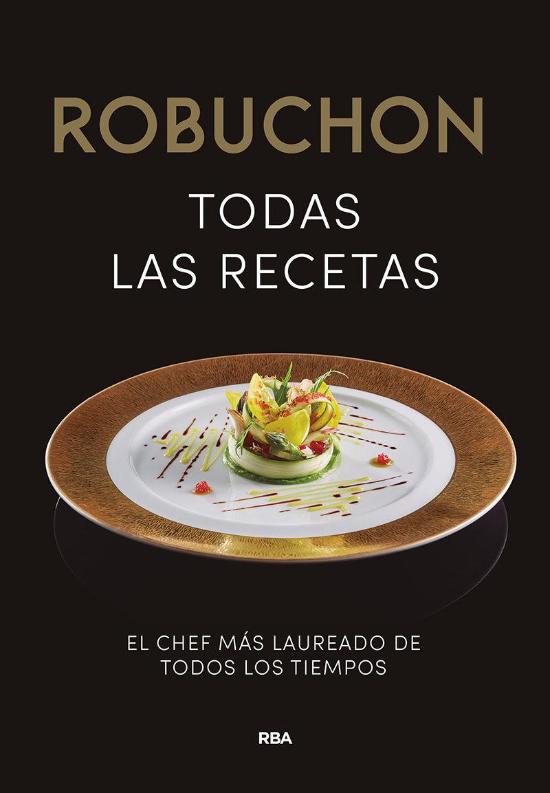 Robuchon. Todas las recetas.