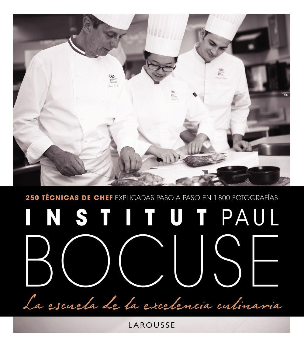 Institut Paul Bocuse. La escuela de la excelencia culinaria