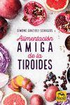 ALIMENTACIÓN AMIGA DE LA TIROIDES
