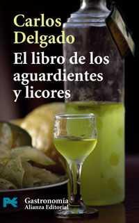 EL LIBRO DE LOS AGUARDIENTES Y LICORES